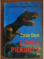 Conan Doyle - Lumea pierduta