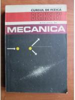 Anticariat: Cursul de fizica Berkeley, volumul 1, Mecanica