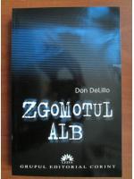 Don DeLillo - Zgomotul alb