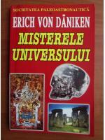 Anticariat: Erich von Daniken - Misterele universului