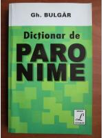 Gh. Bulgar - Dictionar de paronime