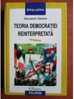 Anticariat: Giovanni Sartori - Teoria democratiei reinterpretata