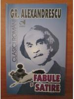 Anticariat: Grigore Alexandrescu - Fabule si satire