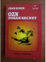 Anticariat: Jean Sider - OZN, dosar secret