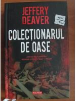 Jeffery Deaver - Colectionarul de oase