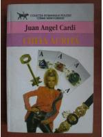 Anticariat: Juan Angel Cardi - Cheia aurita