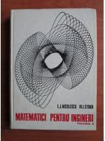 Anticariat: L. J. Nicolescu - Matematici pentru ingineri (volumul 2)