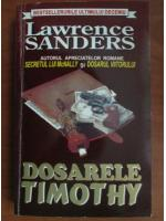 Anticariat: Lawrence Sanders - Dosarele Timothy