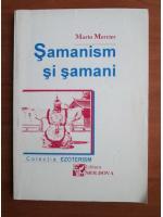 Anticariat: Mario Mercier - Samanism si samani