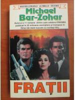 Anticariat: Michael Bar Zohar - Fratii
