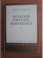 Mihai Coman - Mitologie populara romaneasca (volumul 2)