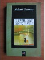 Mihail Drumes - Elevul Dima dintr-a VII-A