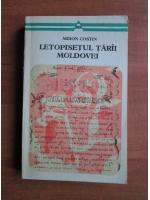 Anticariat: Miron Costin - Letopisetul Tarii Moldovei