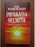 Pat Robertson - Imparatia secreta