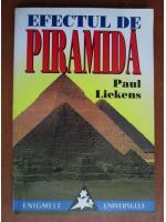 Anticariat: Paul Liekens - Efectul de piramida
