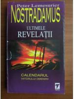 Anticariat: Peter Lemesurier - Nostradamus. Ultimele revelatii
