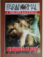 Anticariat: Philippe Ragueneau - De dincolo de viata