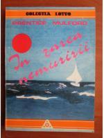 Anticariat: Prentice Mulford - In zarea nemuririi