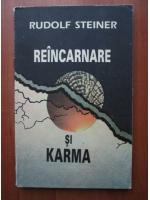 Anticariat: Rudolf Steiner - Reincarnare si Karma
