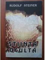 Anticariat: Rudolf Steiner - Stiinta oculta