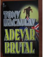 Anticariat: Tony Macaulay - Adevar brutal