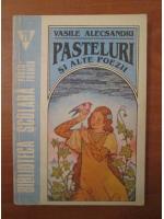 Anticariat: Vasile Alecsandri - Pasteluri si alte poezii