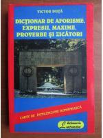 Victor Duta - Dictionar de aforisme, expresii, maxime, proverbe si zicatori