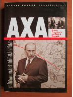 Anticariat: Victor Roncea - Axa. Noua Romanie la Marea Neagra