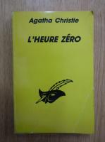 Anticariat: Agatha Christie - L'heure zero