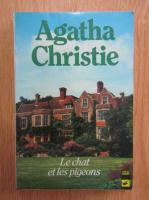 Anticariat: Agatha Christie - Le chat et les pigeons