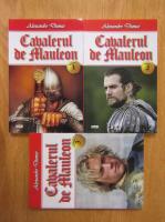 Alexandre Dumas - Cavalerul de Mauleon (3 volume)