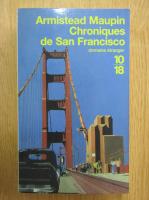 Anticariat: Armistead Maupin - Chroniques de San Francisco