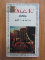 Anticariat: Boileau - Oeuvres I. Satires, le lutrin