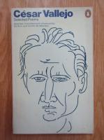 Cesar Vallejo - Selected Poems