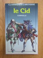 Anticariat: Corneille - Le Cid