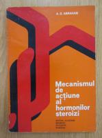 Daniel Abraham - Mecanismul de actiune al hormonilor steroizi