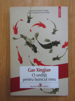 Gao Xingjian - O undita pentru bunicul meu
