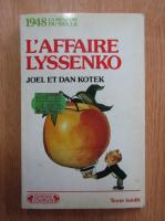 Anticariat: Joel Kotek - L'affaire Lyssenko