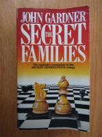 Anticariat: John Gardner - The Secret Families