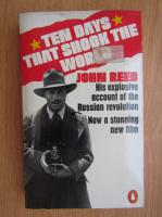 John Reed - Ten Days That Shook the World