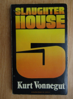Kurt Vonnegut - Slaughterhouse-Five
