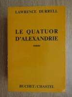 Anticariat: Lawrence Durrell - Le quatuor d'Alexandrie