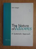 Anticariat: Leon Jaeger - The Nature of Idioms