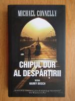 Anticariat: Michael Connelly - Chipul dur al despartirii