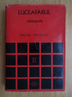 Mihail Triteanu - Luceafarul 1902-1920