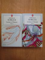 Mireille Sorgue - Lettres a l'amant (2 volume)