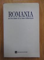 Nicolae Sarambei, Corneliu Rades, Vasile Mihaiescu - Romania at the Dawn of a New Millenium