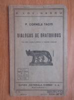 P. Cornelii Taciti - Dialogus de oratoribus