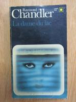 Raymond Chandler - La dame du lac
