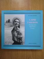 Anticariat: Riccardo Esposito - Capri Fashion. Protagonists. Businesses. Events